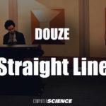 Douze – Straight Lines