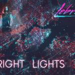 LeBrock – Bright Lights