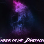 Exclusive Mixtape – Terror On The Dancefloor