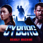 CYBORG – Deadly Machine